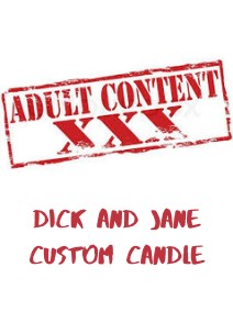 Dick and Jane Adult Candle